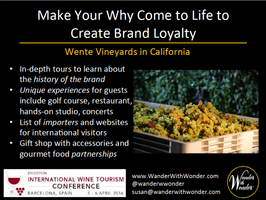 Wente Vineyards creates brand loyalty by creating a unique experience for visitors